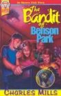 The Bandit of Benson Park, Charles Mills, 0816319774
