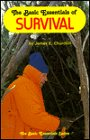 The Basic Essentials of Survival, James E. Churchill, 0934802483