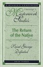 The Return of the Native: Saint George Defeated (Twayne's Masterworks Studies)