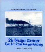 Die Grossen Kreuzer Von der Tann - Hindenburg