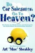 Do Car Salesmen Go To Heaven? PDF