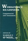 Workforce Readiness : Competencies and Assessment, , 080582149X