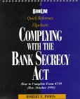 The Bankline Quick Reference Flipchart : Complying with the Bank Secrecy Act, Powis, Robert E., 1557387982