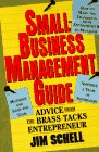 img - for Small-Business Management Guide: Advice from the Brass-Tacks Entrepreneur book / textbook / text book