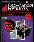 Cross-Platform Power Tools, Steven J. Petrucci, 0679791477