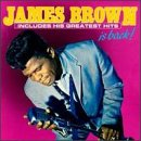 James Brown Is Back: Includes His Greatest Hits