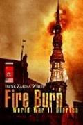Fire Burn: World War II Diaries pdf
