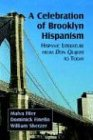 A Celebration of Brooklyn Hispanism : Hispanic Literature from Don Quijote to Today, , 1588710513
