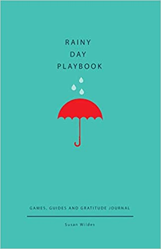 Rainy Day Playbook