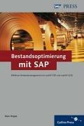 Bestandsoptimierung mit SAP: Effektives Bestandsmanagement mit mySAP ERP und mySAP SCM (SAP PRESS)