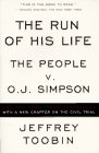 The Run of His Life: The People versus O.J. Simpson