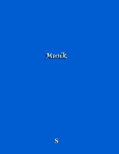 Download Musik S: Notenheft, A4, 9 Notensysteme pro Seite, 100 Seiten, modell D (German Edition) pdf epub