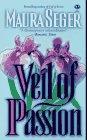 Veil of Passion, Maura Seger, 0451406214