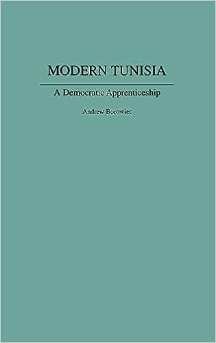 Modern Tunisia: A Democratic Apprenticeship