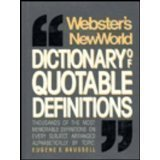 img - for Webster's New World Dictionary of Quotable Definitions by E. Brussel (1988-07-29) book / textbook / text book