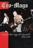 Cro-Mags: Live in the Age of Quarrel (1986-2001) by Cro-Mags