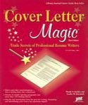 Cover Letter Magic 3rd Edition: Trade Secrets of Professional Resume Writers offers