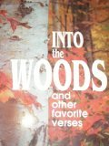 Into the Woods and Other Favorite Verses