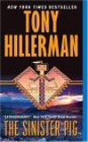 The Sinister Pig, Tony Hillerman, 0061098787