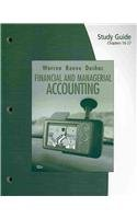 Study Guide, Chapters 16-27 for Warren/Reeve/Duchac's Financial & Managerial Accounting, 10th