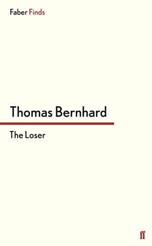 The Loser by Thomas Bernhard (21-Feb-2013) Paperback