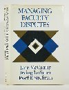 Managing Faculty Disputes, Jane E. McCarthy and Irving Ladimer, 0875896235