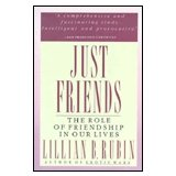Just Friends, Lillian B. Rubin, 0060913495