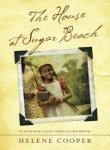 The House at Sugar Beach: In Search of a Lost African Childhood. by Helene Cooper (2008-05-04)