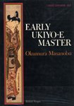 Early Ukiyo-E Master: Okumura Masanobu (Great Japanese Art)