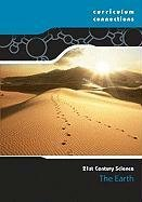 Read Online The Earth (Curriculum Connections) PDF