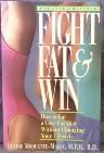 Fight Fat and Win!, Elaine Moquette-Magee, 1565610474