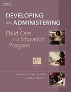 Developing and Administering a Child Care Education Program W/ Professional Enhancement Booklet