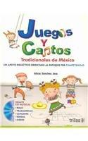 Read Online Juegos y cantos tradicionales de Mexico / Traditional Mexican Games and Songs: Un apoyo didactico orientado al enfoque por competencias / An Oriented ... to Approach by Competition (Spanish Edition) pdf epub