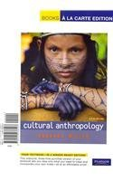 Cultural Anthropology, Books a la Carte Edition (6th Edition)