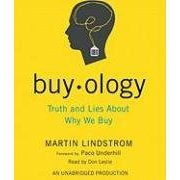 Buyology (An Unabridged Production)[6-CD Set]; Truth and Lies About Why We Buy pdf