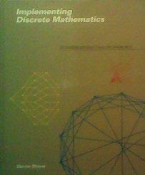 Implementing Discrete Mathematics: Combinatorics And Graph Theory With Mathematica