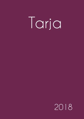 Download 2018: Namenskalender 2018 - Tarja - DIN A5 - eine Woche pro Doppelseite (German Edition) pdf epub