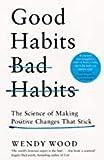 By Wendy Wood Good Habits Bad Habits paperback