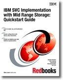 IBM Svc Implementation With Mid Range Storage: Quickstart Guide