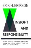 Insight and Responsibility, Erikson, Erik H., 0393094510
