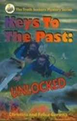 Keys to the Past (The Truth Seekers Mystery Series)