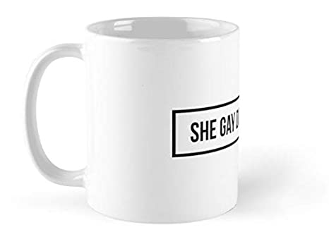 Amazon.com: Fox Likner – Taza con texto en inglés «She Gay ...