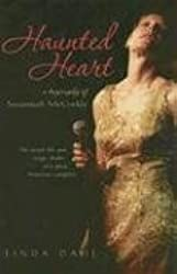 Haunted Heart: A Biography of Susannah McCorkle