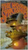 The Wooden Spaceships, Bob Shaw, 0671698303