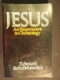 Jesus: An Experiment in Christology