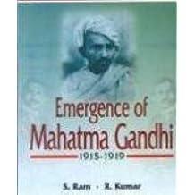 Emergence of Mahatma Gandhi, 1915 - 1919
