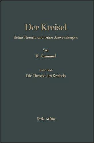 Descarga gratuita de libros gratis. Der Kreisel: Seine Theorie und seine Anwendungen (German Edition) by Richard Grammel (Literatura española) MOBI