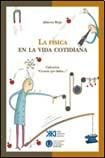 img - for Fisica en la vida cotidiana (Spanish Edition) book / textbook / text book