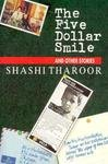 The Five Dollar Smile, Shashi Tharoor, 1559702257