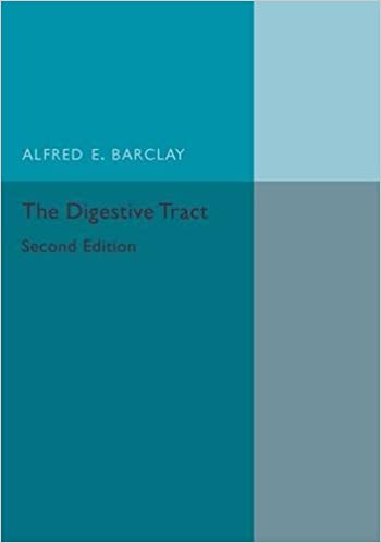The Digestive Tract: A Radiological Study Of Its Anatomy, Physiology And Pathology por Alfred E. Barclay